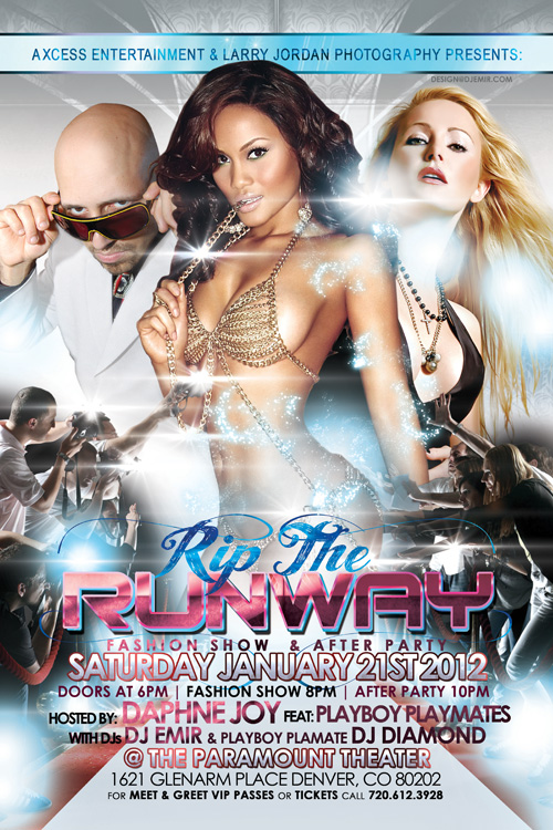 Rip The Runway Fashion Show and After Part w Daphne Joy, DJ Emir, DJ Diamond and Playboy playmates Denver Flyer Design